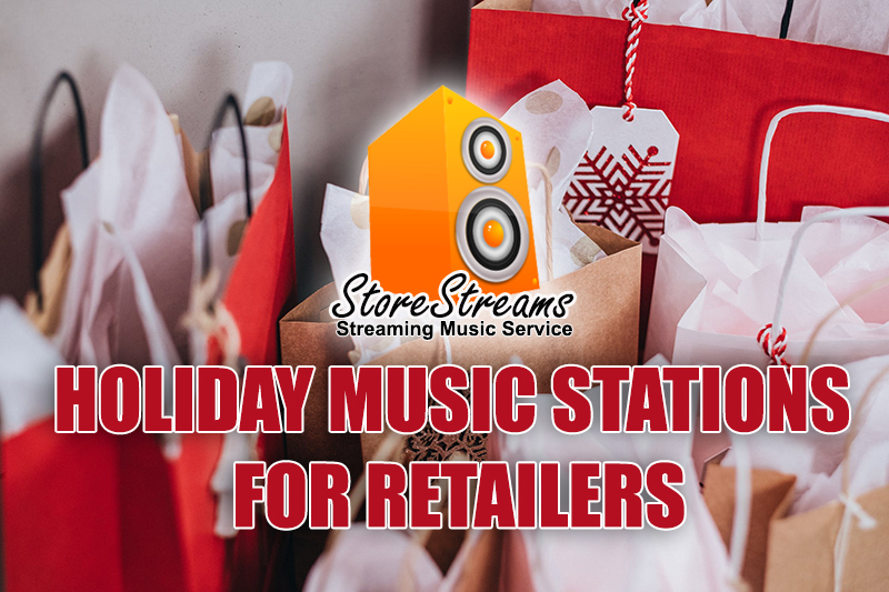 StoreStreams Holiday Music Stations For Retailers